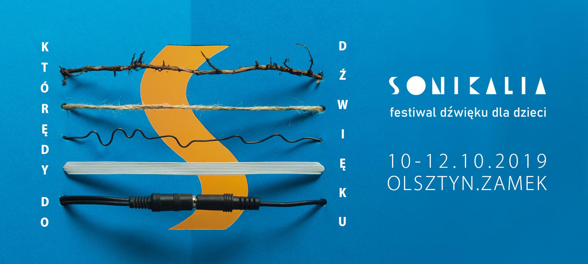 SONIKALIA festiwal dźwięku dla dzieci